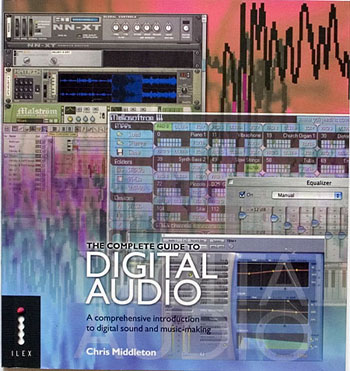 The Complete Guide to Digital Audio